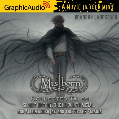 Mistborn secret history, the eleventh metal. And Allomancer Jak and the pits of Eltania - brandon sanderson