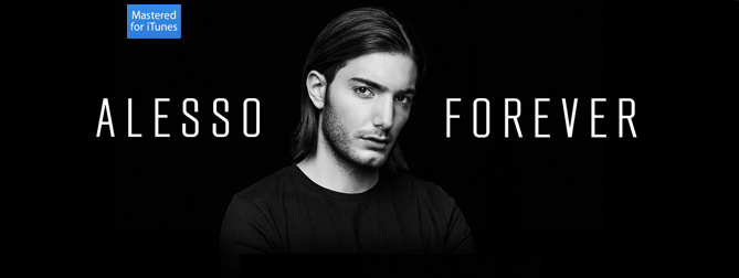 Alesso - Forever (2015) [iTunes Plus AAC M4A]
