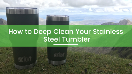 How to Deep Clean Your Stainless Steel Yeti or Greens Steel Travel Mug or Tumbler