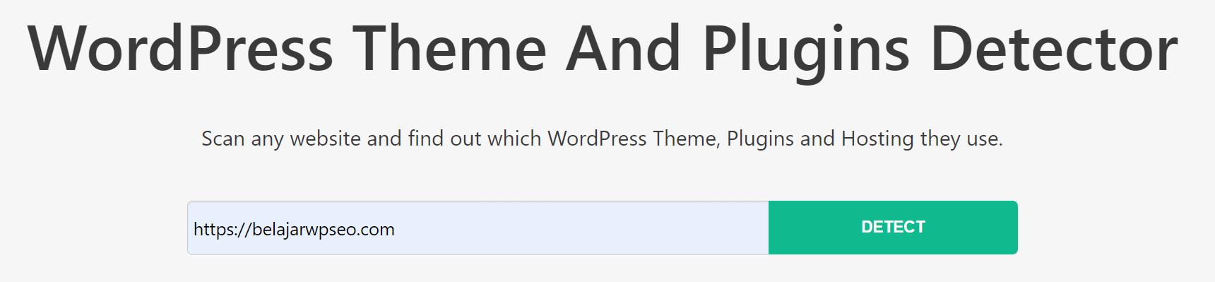 3 Cara Mudah Mengetahui Plugin & Tema WordPress Yang Digunakan Orang Lain 3