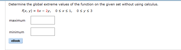 Calculus archive october 24 2017 chegg determine the global extreme values of the function on the given set without using calculus fandeluxe Gallery