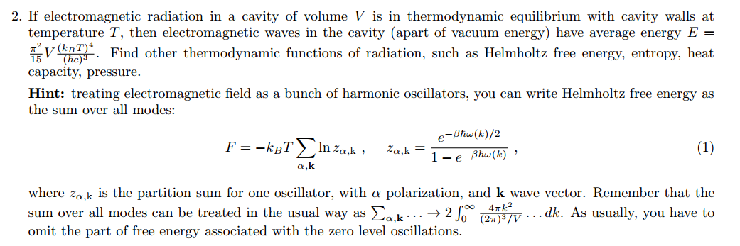 Solved: If Electromagnetic Radiation In A Cavity Of Volume