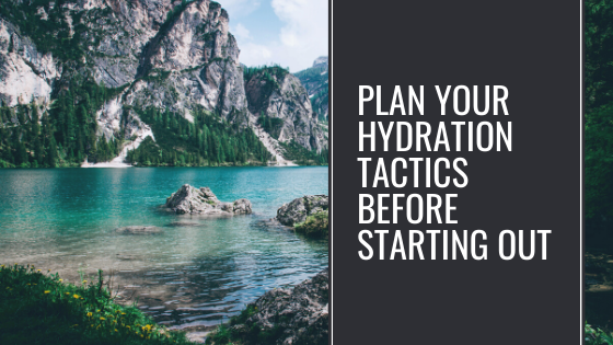 Image of Plan Your Hydration Tactics Before Starting Out