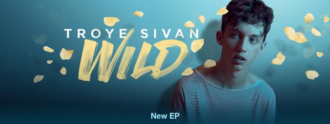 Troye Sivan - WILD - EP (US Version) [iTunes Plus AAC M4A] (2015)