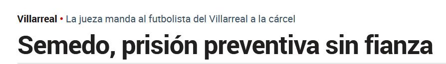 Detenido Semedo (Villarreal) 37409625eb4efc2f96c9a0f6dc4e8346