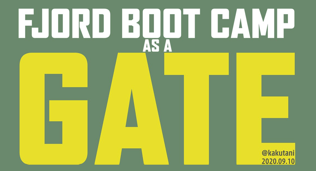 FJORD BOOT CAMP AS A GATE
