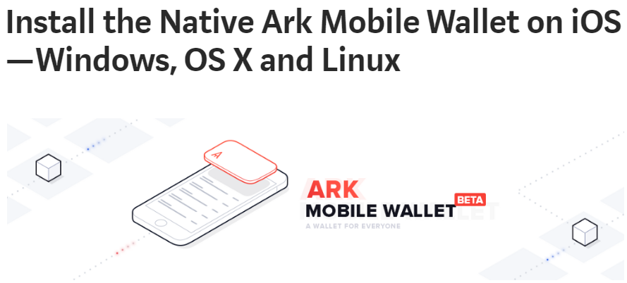 How to install the Ark Mobile Wallet Natively on iOS (No more Ionic View) — Windows | OS X and Linux