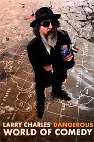Larry Charles' Dangerous World of Comedy Season 1 Episode 4