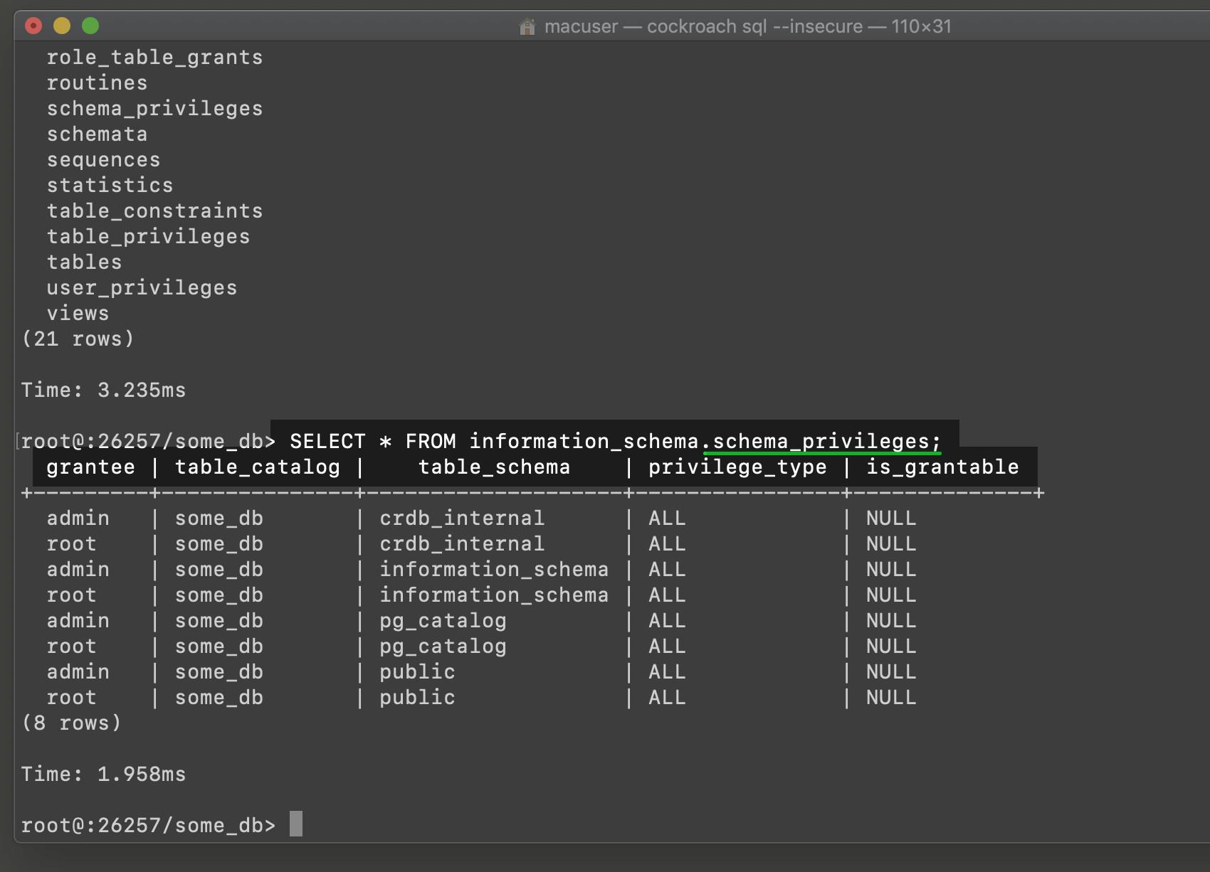 Screenshot of cockroachdb show table schema for information_schema schema_privileges