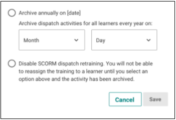 Additional Options for SCORM Dispatch Archiving Schedules