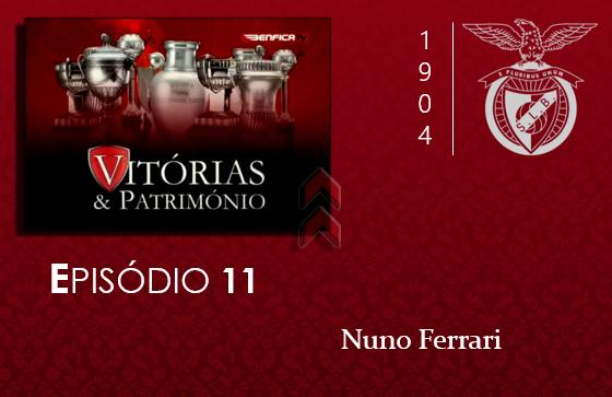 [Vitórias & Património] #11: Nuno Ferrari