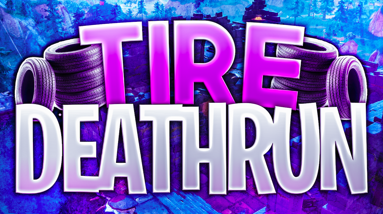 tire deathrun - island code fortnite deathrun