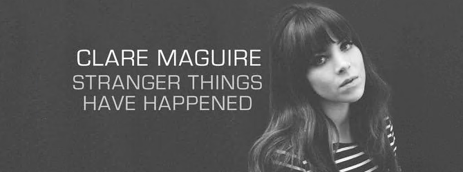 Clare Maguire - Stranger Things Have Happened [iTunes Plus AAC M4A] (2016)