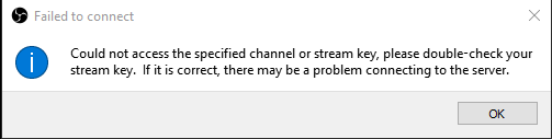 Obs could not access the specified channel or stream key
