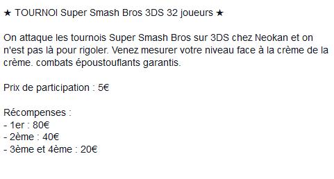 [Paris 14/12] Neokan propose un tournoi Super Smash Bros 94a0e21b7320701ed8261f4003c86f7f