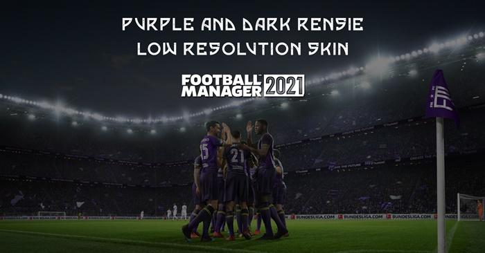 Football Manager 2021 Skins - FM21 Rensie Purple & Dark skins Low Resolution