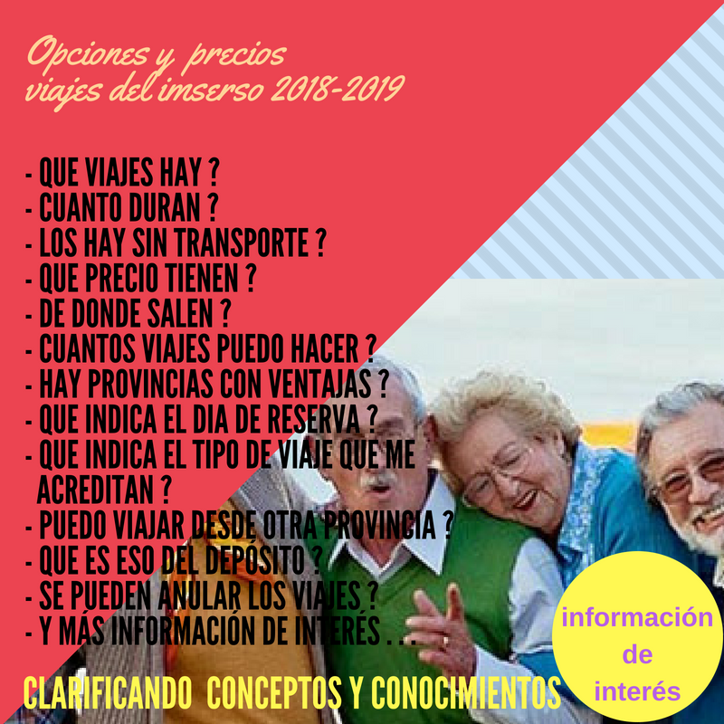 lo último claro y distintivo estilo de moda Informaciones de interés CAMPAÑA VIAJES IMSERSO 2018-2019 ...