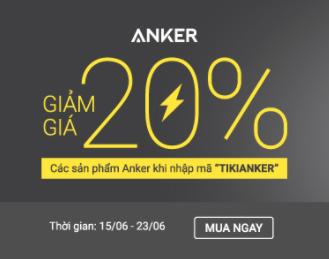Tiki lại giảm 20% hàng Anker