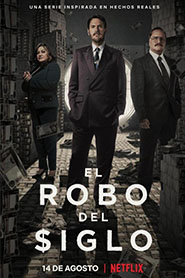 El robo del siglo (The Great Heist)