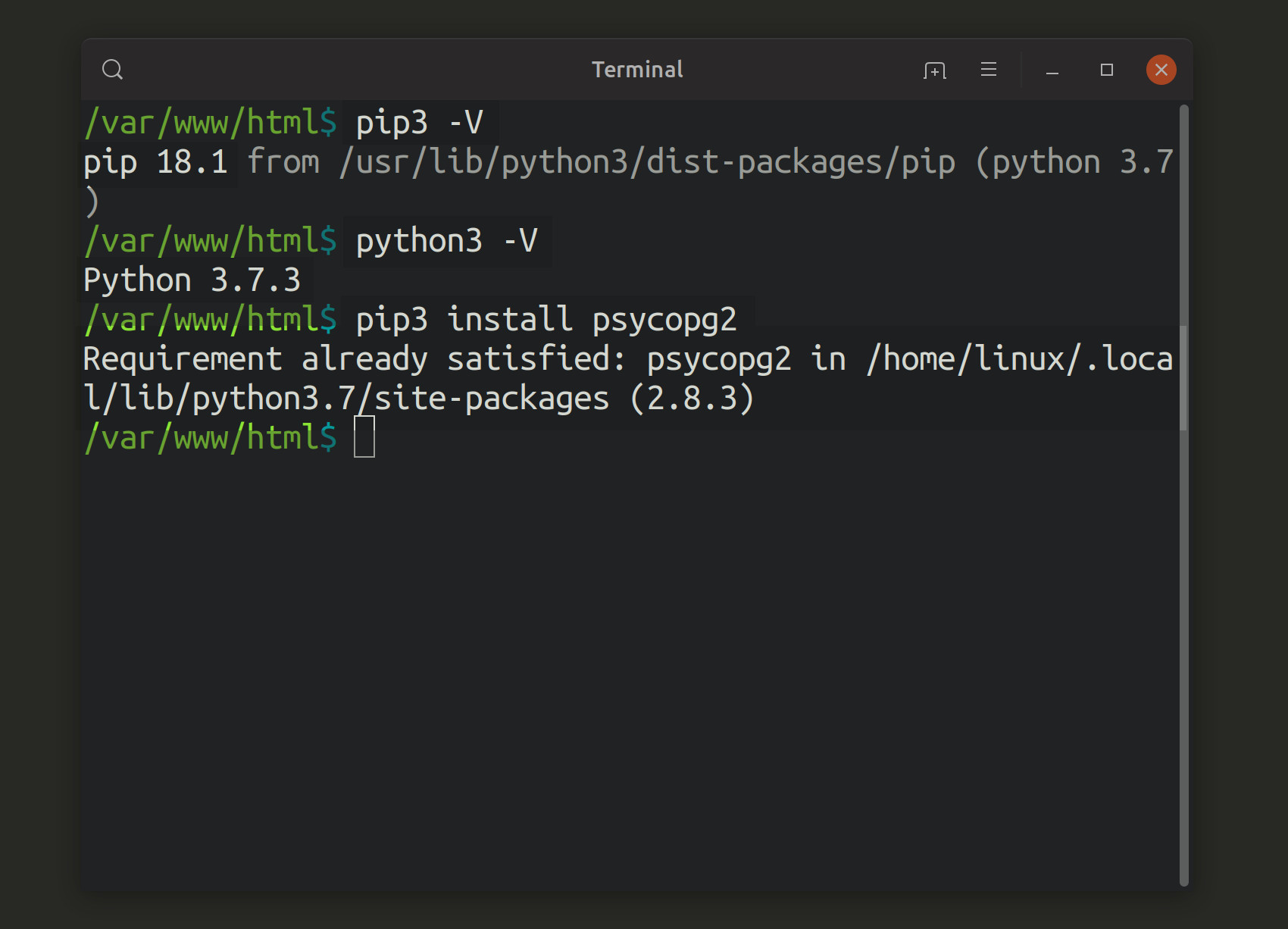 Screenshot of Python 3 and PIP3 versions in terminal and installation of psycopg2