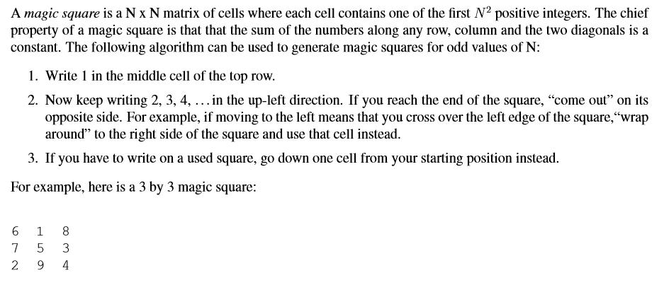 MagicSquare(5) Returns [[15, 8, 1, 24, 17], [16, 1