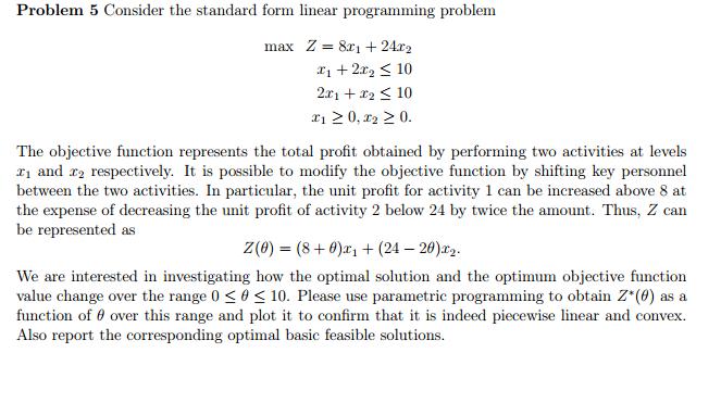 Consider The Standard Form Linear Programming Prob Chegg