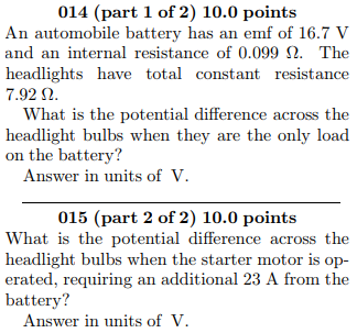 014 Part 1 Of 2 10 0 Points An Automobile Battery Has Emf