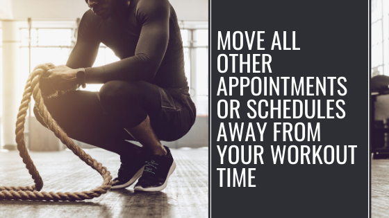 Schedule out time for your workout