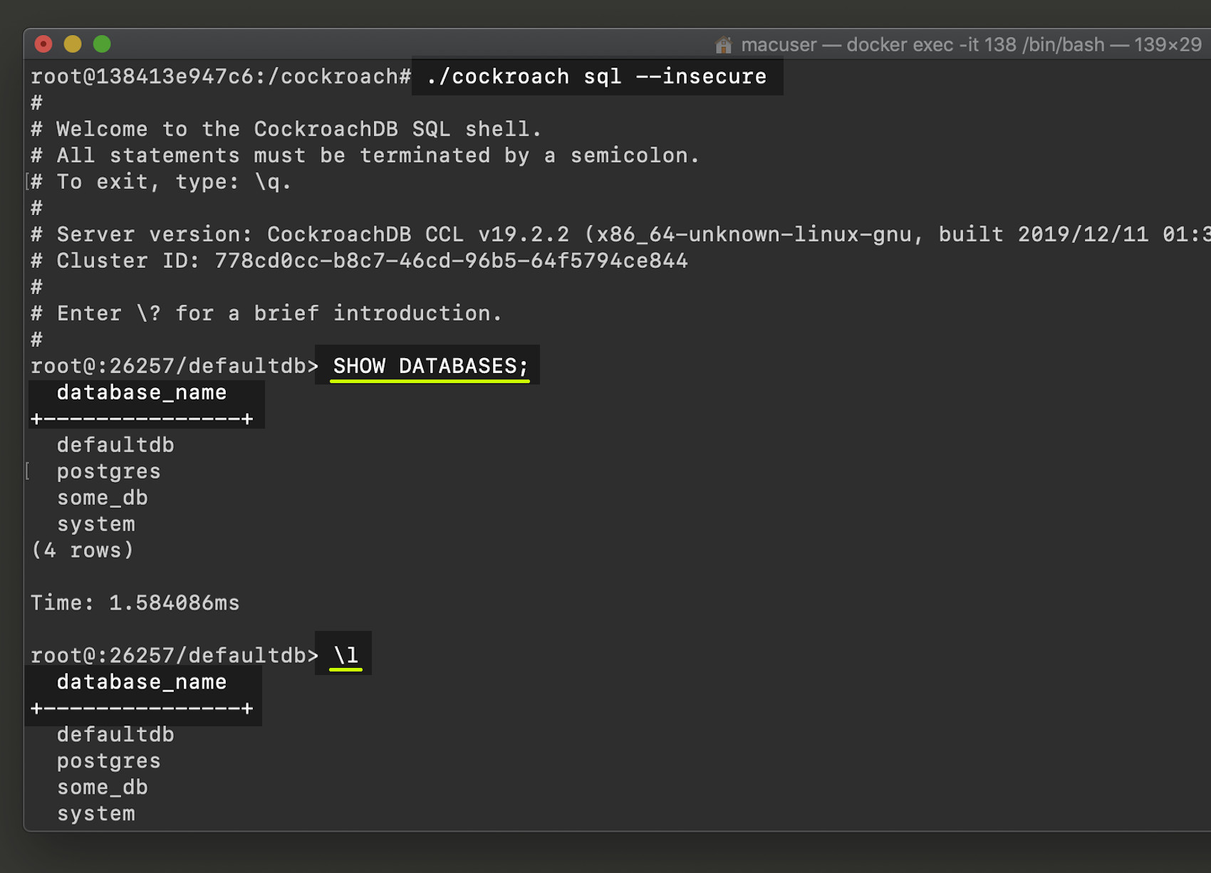 Screenshot of \l and SHOW DATABASES SQL commands for CockroachDB