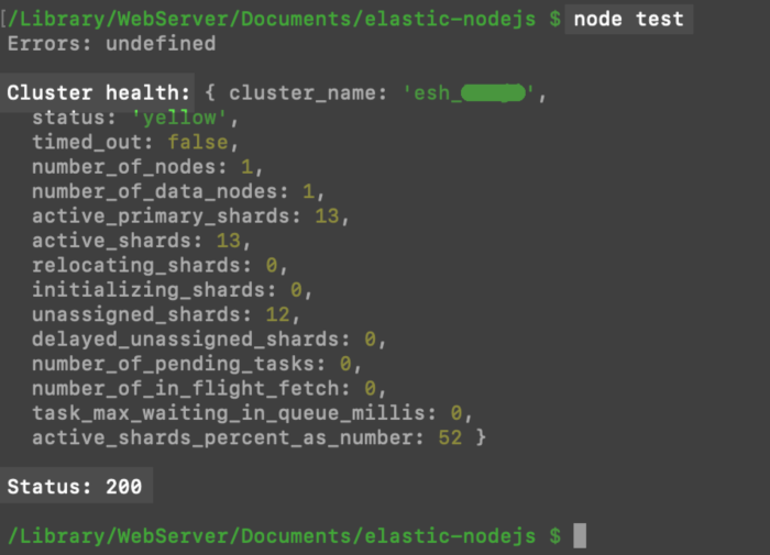 Screenshot of a UNIX terminal connecting to the Node.JS client library for Elasticsearch to return cluster health