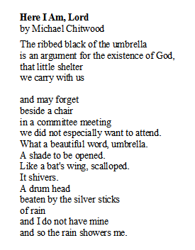 Poem of the Day. Here I Am, Lord by Michael Chitwood