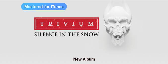 Trivium - Silence In the Snow (Special Edition) [iTunes Plus AAC M4A] (2015)
