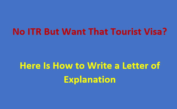 How to write an explanation letter on why you don't have ITR