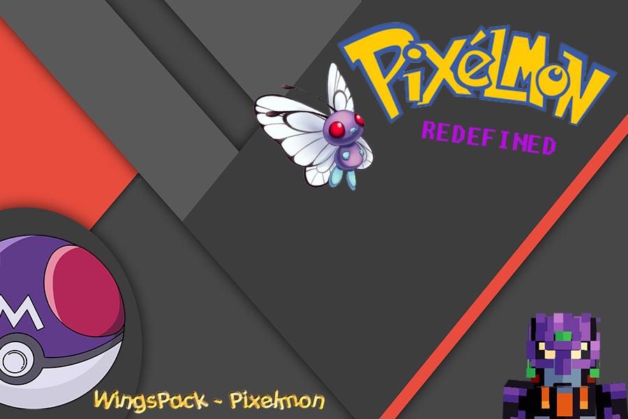 WingsPack - Pixelmon Redefined - Technic Platform