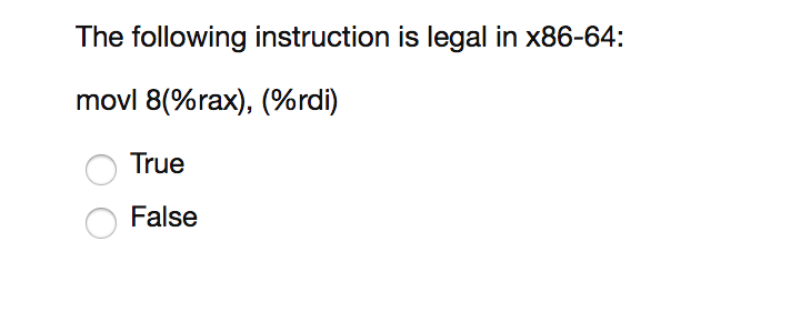 Solved The Following Instruction Is Legal In X86 64 Movl
