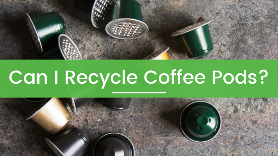 Can You Recycle Coffee Pod Capsules like Nespresso or Keurig?