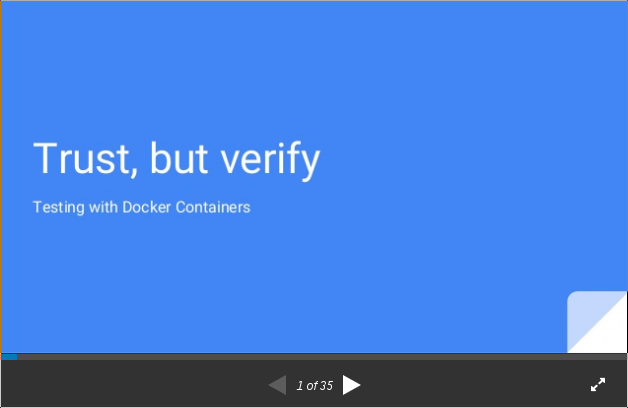 Trust, but verify | Testing with Docker Containers